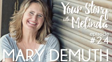 Your Story #24: Mary DeMuth